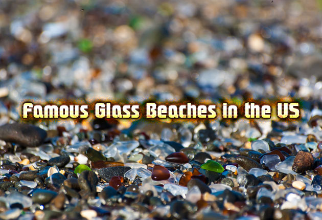 Famous Glass Beaches in the US